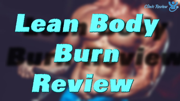 Lean Body Burn Review [Expert Review w/ Evidence]